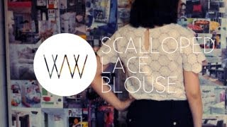How To Make A Scalloped Lace Blouse | WITHWENDY