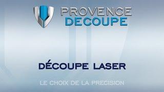 Provence Découpe - laser