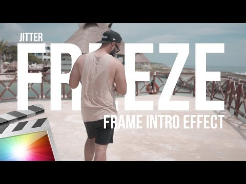 Jitter Freeze Frame Intro | Final Cut Pro X Tutorial
