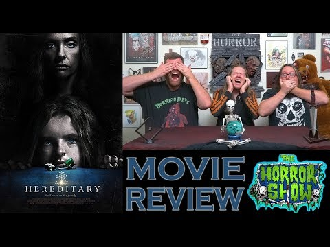 """Hereditary"" 2018 Non-Spoiler Movie Review – The Horror Show"