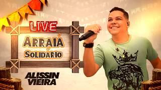 Alissin Vieira - Live #ArraiáSolidário