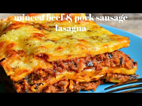 BEST TASTIEST LASAGNA RECIPE EVER! | MINCED BEEF AND PORK SAUSAGE LASAGNA RECIPE | KALUHI'S KITCHEN