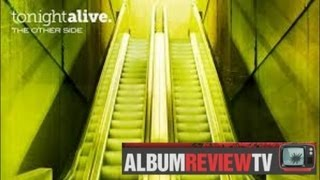 """Tonight Alive """"The Other Side"""" (Album Review)"""