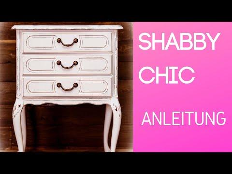 Shabby Chic für Einsteiger - Schritt für Schritt Anleitung / Kommode im Shabby Chic Look streichen