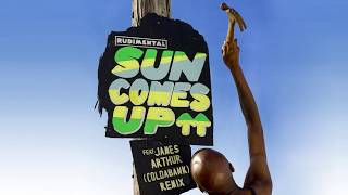 Rudimental - Sun Comes Up feat. James Arthur [Coldabank Remix]