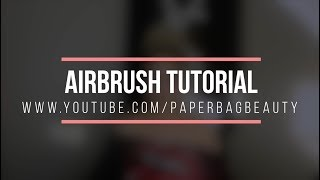 How To Airbrush Your Own Foundation