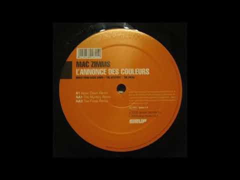 Mac Zimms - L'Annonce Des Couleurs (The Mystery Remix) (2003)