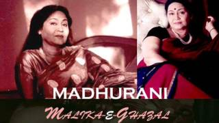 Madhu Rani, Malika - E - Ghazal , Dil-lazzate-nigahe