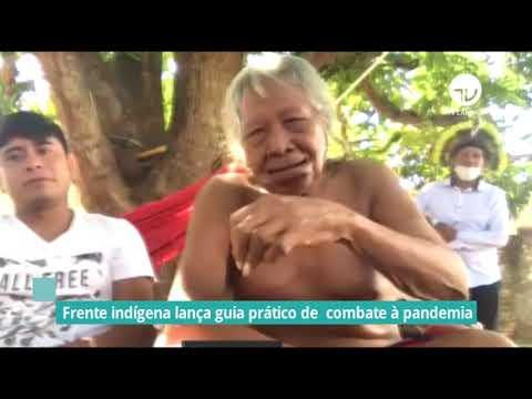 Frente Indígena lança guia prático de combate à pandemia – 26/11/20