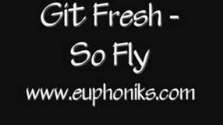 Git Fresh - So Fly