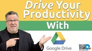 Google Drive 101- A Treasure Chest Of Functionality