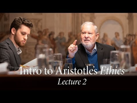 Intro to Aristotle's Ethics | Lecture 2: Aristotle's Politics and the Nature of Man