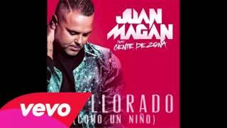 Juan Magan   He Llorado (Como Un Niño) ft Gente De Zona