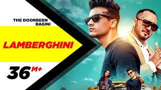 Lamberghini | Lyrical Video | The Doorbeen Feat Ragini | Latest Punjabi Song 2018 | Speed Records