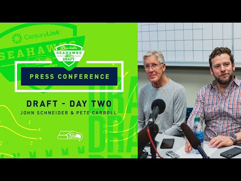 Seahawks General Manager John Schneider & Head Coach Pete Carroll 2019 Draft Day 2 Press Conference