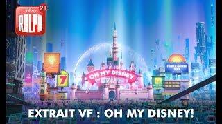Ralph 2.0 | Extrait VF : Oh my Disney! | Disney BE