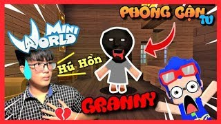 Mini World: Map kinh dị Granny | Phong Cận Tv