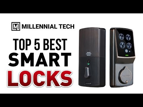 Top 5 Best Smart Locks for Your Home 2018  Best Door Lock Reviews