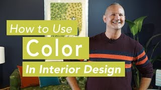 How To Use Color In Interior Design