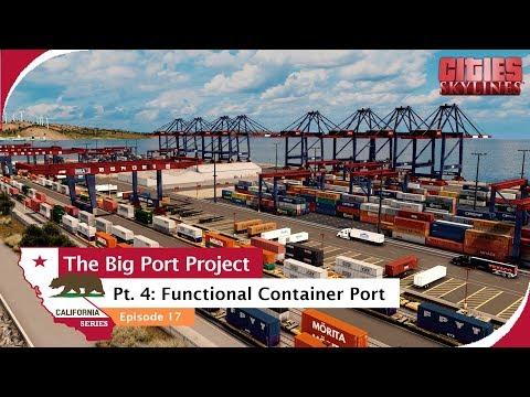 Big functional container port [Timelapse + Amazing Cinematics] Cities: Skylines Ep. 17