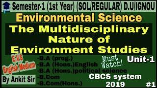 Environment Science Unit-1 (Semester-1) The Multidisciplinary Nature of Environment Studies #EVS #BA