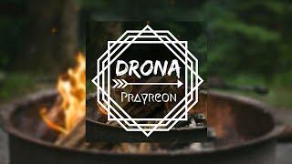 Prayreon -Drona - prayreon