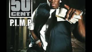 50 cent P.I.M.P. ft Snoop Dogg dirty lyrics