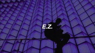 blackbear - e.z. (feat. Machine Gun Kelly) / Lyrics
