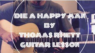 Die a Happy Man - Thomas Rhett - Guitar Lesson