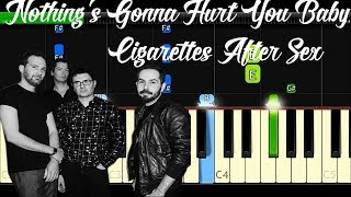 Cigarettes After Sex    Nothing's Gonna Hurt You Baby   Piano Tutorial