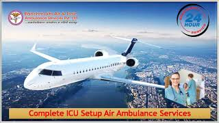 Patient Transportation by Panchmukhi Air Ambulance from Kolkata & Guwahati