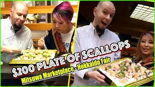 $200 PLATE OF SCALLOPS @ Mitsuwa Marketplace - Hokkaido Fair ft. Wreckless Eating #RainaisCrazy