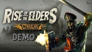 Rise of the Elders: Cthulhu (PRE-ALPHA) Demo Gameplay