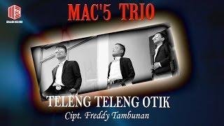 Mac'5 Trio - Teleng Teleng Otik (Official Music Video)