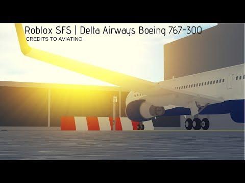Sfs Roblox Boeing 767 300 Delta Airlines Roblox Sfs Flight Simulator Apphackzone Com