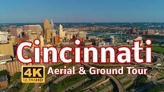 Cincinnati Aerial & Ground Tour in 4k