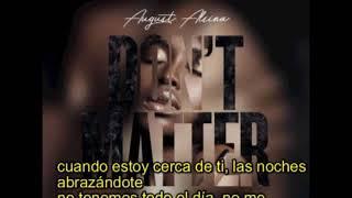 August Alsina - Don't Matter subtitulada español