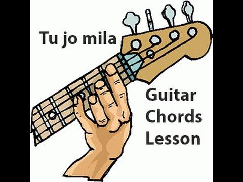 Tu Jo Mila Chords Bajrangi Bhaijaan Guitar Jam Club
