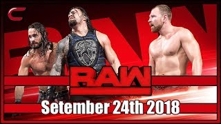 WWE RAW Live Stream Full Show September 24th 2018: Live Reaction Conman167