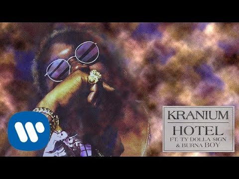 Kranium - Hotel (feat. Ty Dolla $ign & Burna Boy)