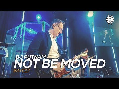 Not Be Moved // BJ Putnam // #AYC17