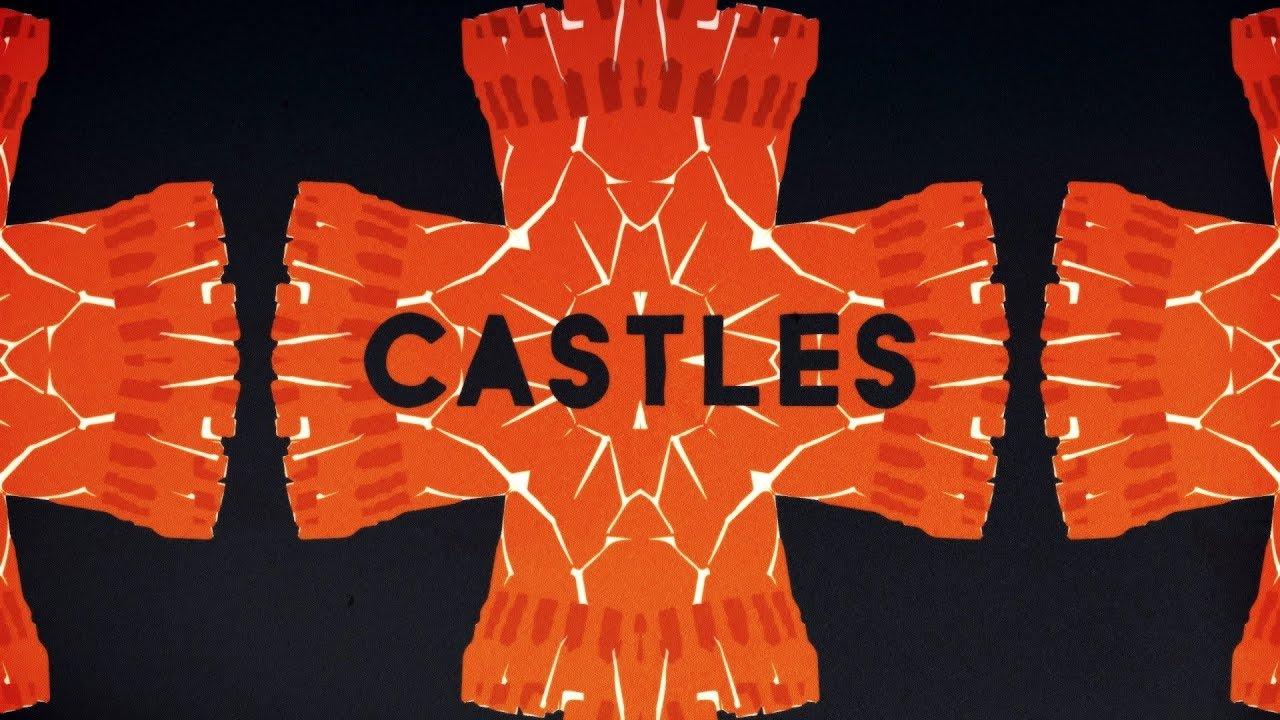 Castles Mp3 Download 320kbps