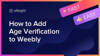 How to Add Age Verification App to Weebly (2021)