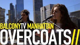 OVERCOATS - THE FOG (BalconyTV)
