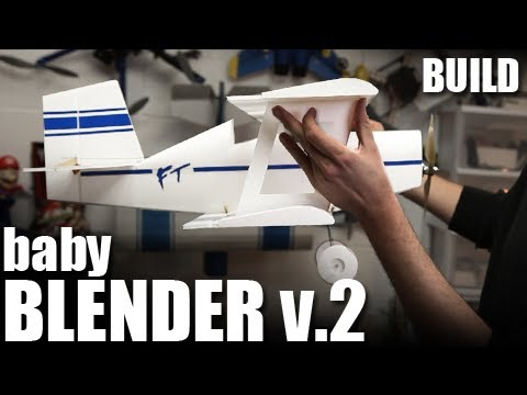 flite-test--baby-blender-v2--build