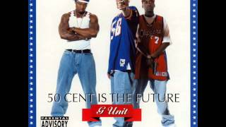 G Unit - U Should Be Here (50 Cent is The Future Mixtape)