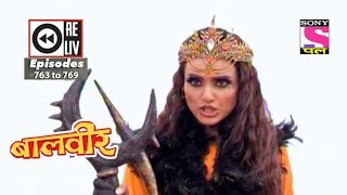 Weekly Reliv | Baalveer | 28th October to 03rd November 2017 | Episode 763 to 769