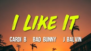 Cardi B - I Like It ft. Bad Bunny & J Balvin (Lyrics, Video)