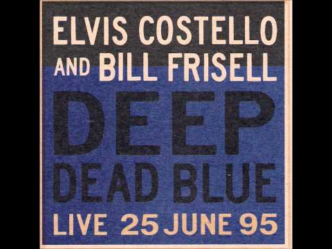 , title : 'Elvis Costello - Love field (with Bill Frisell)'