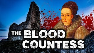 Elizabeth Bathory: BLOOD COUNTESS | True Story | Cachtice Castle, Slovakia